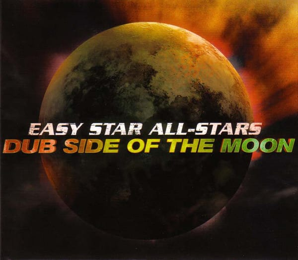 Easy Star All-Stars – Dub Side Of The Moon